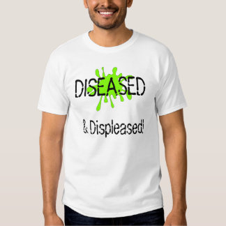 Claire is diseased and displeased. tee shirt
