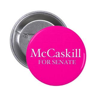 Claire McCaskill para los botones del senado Pin Redondo De 2 Pulgadas