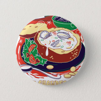 Clam Chowder Day - Appreciation Day Pinback Button