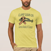 Clamp Down On Gynecological Cancer Shirt