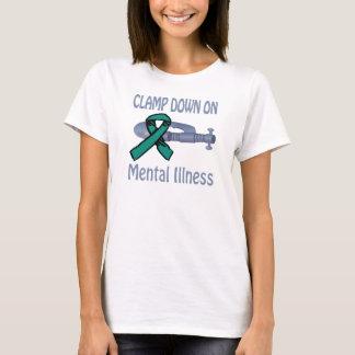 Clamp Down On Mental Illness Shirt