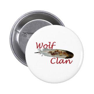 Clan del lobo pin redondo de 2 pulgadas