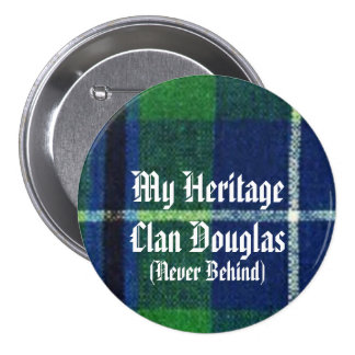Clan Douglas Heritage Badge, Show Your Colors! 3 Inch Round Button