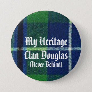 Clan Douglas Heritage Badge, Show Your Colors! Pinback Button