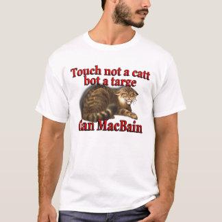 Clan MacBain Touch Not a Catt Bot a Targe T-Shirt