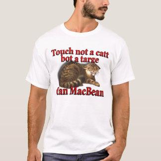 Clan MacBean Touch Not a Catt Bot a Targe T-Shirt