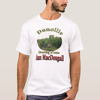 Clan MacDougall Dreaming of Home Dunollie Castle T-Shirt