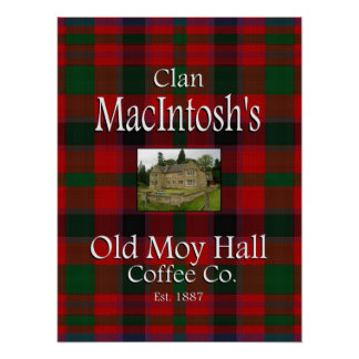 Clan MacIntosh's Old Moy Hall Coffee Co. Poster