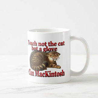 Clan MacKintosh Touch Not the Cat Bot a Glove Classic White Coffee Mug