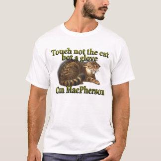 Clan MacPherson Touch Not The Cat Bot a Glove T-Shirt