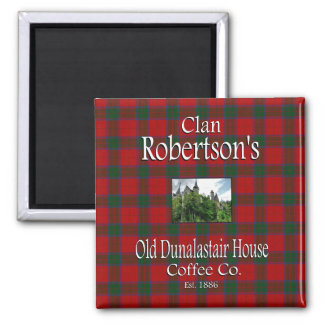 Clan Robertson's Old Dunalastair House Coffee Co. Magnet
