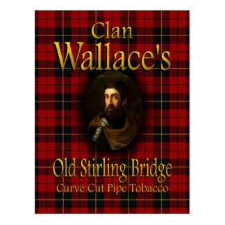 Clan Wallace's Old Stirling Bridge Pipe Tobacco Postcard