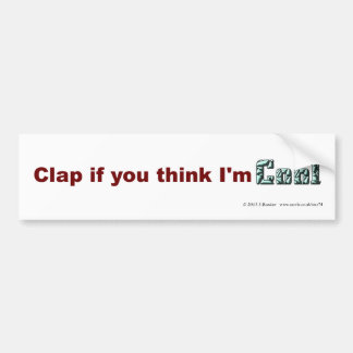 Clap if you think I'm Cool Bumper Sticker