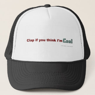 Clap if you think I'm Cool Trucker Hat