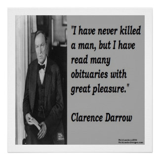 Clarence Darrow & Killing Someone Quote Poster