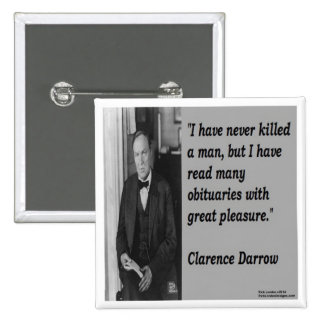 Clarence Darrow & Obituary Quote Pinback Button
