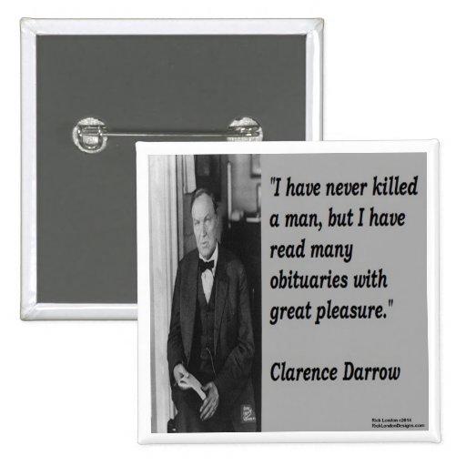 Clarence Darrow y cita del obituario Pin