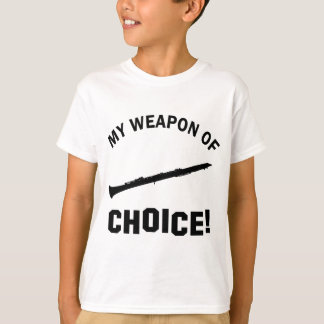 Clarinet my weapon of choice T-Shirt