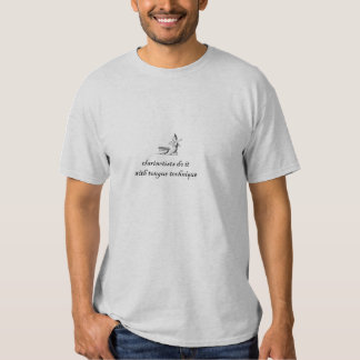 clarinetists do it with tongue technique tee shirt