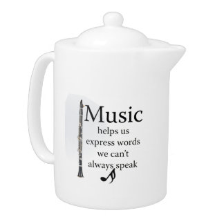 Clarinets Music Helps Us Express Words Kitchen Teapot