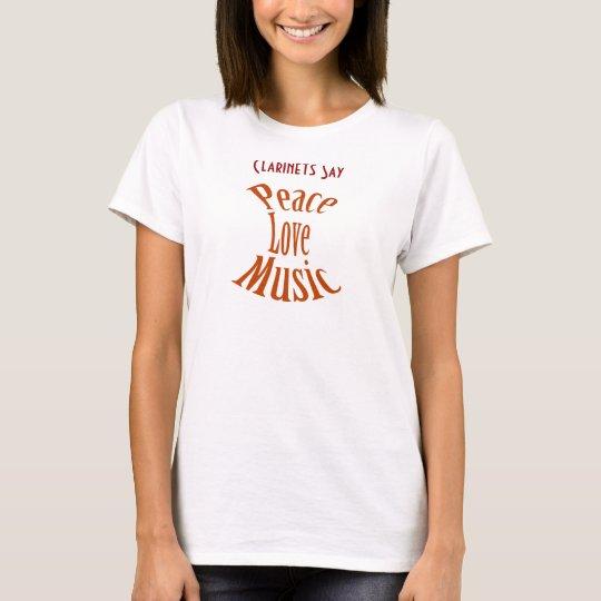 Clarinets Peace Love Music Ladies Shirt