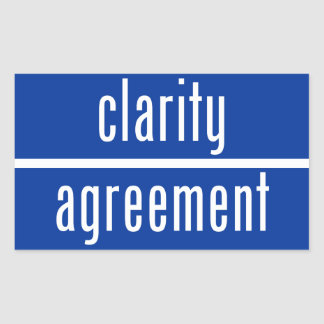 Clarity Over Agreement Rectangular Sticker