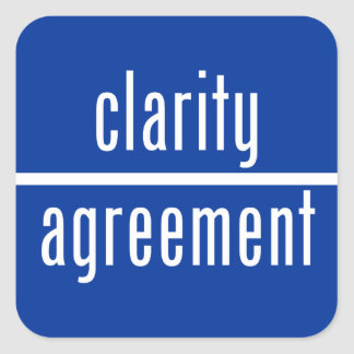 Clarity Over Agreement Square Sticker