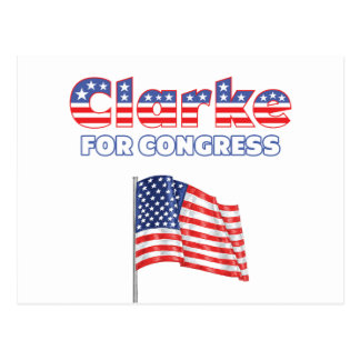 Clarke for Congress Patriotic American Flag Postcard