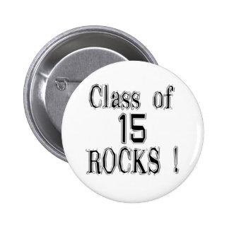 ¡Clase de '15 rocas! Botón Pin Redondo De 2 Pulgadas