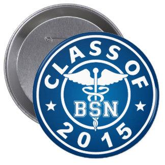 Clase de 2015 BSN Pin Redondo De 4 Pulgadas