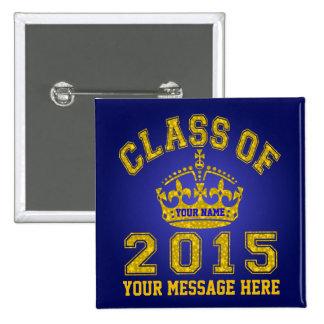 Clase de 2015 reglas pin cuadrado