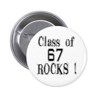 ¡Clase de '67 rocas! Botón Pins