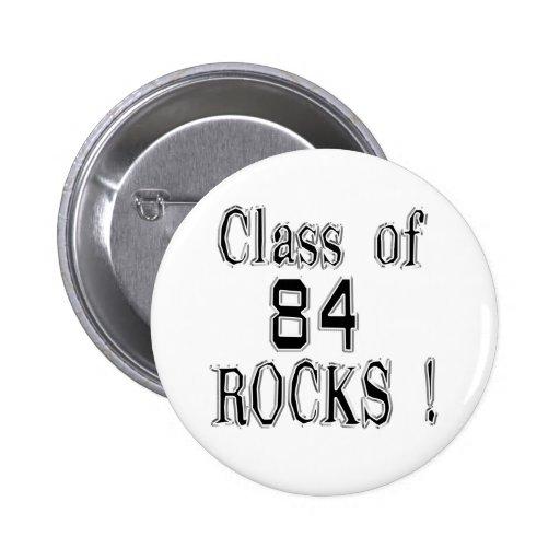 ¡Clase de '84 rocas! Botón Pins