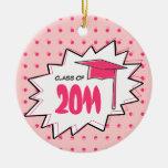 Clase de la graduación de arte pop rosado 2011 ornamente de reyes