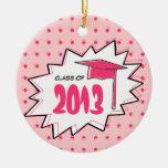 Clase de la graduación de arte pop rosado 2013 adorno de navidad