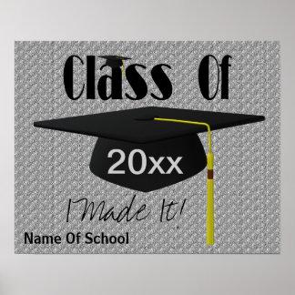 Clase de la graduación de mí la hice linda póster