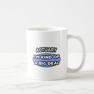 Clase del actuario… de una gran cosa taza de café