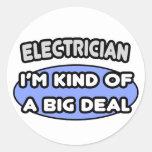 Clase del electricista… de una gran cosa pegatinas redondas
