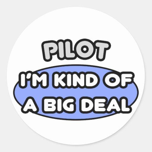 Clase del piloto… de una gran cosa pegatinas redondas