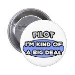 Clase del piloto… de una gran cosa pin