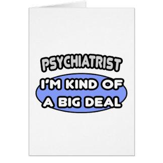 Clase del psiquiatra… de una gran cosa tarjeta de felicitación