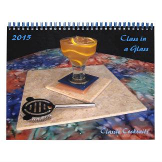 Clase en un vidrio - cócteles clásicos calendario de pared