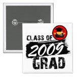 Clase fresca del graduado 2009 pins