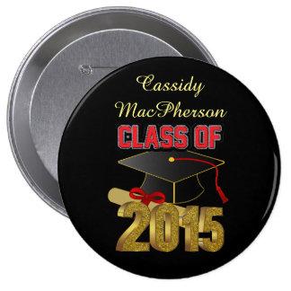 """Clase personalizada de 2015 4"""" enormes botón pin redondo de 4 pulgadas"""