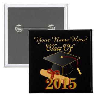 Clase personalizada de 2015 botón del cuadrado de pin cuadrado