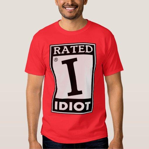 """Clasificado """"yo"""" para el idiota -- Camiseta Remera"""