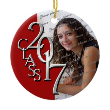 Christmas Themed Class 2017 Graduation Photo Red and Silver Ceramic Ornament