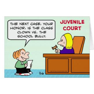 class clown school bully juvenile court card