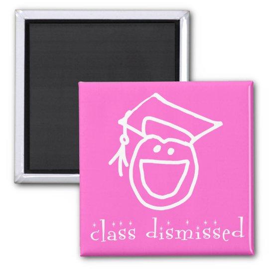 Class Dismissed Graduation Products Magnet