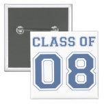 Class of 08 pins